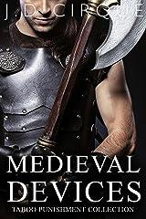 Medieval Devices (Extreme Dark Punishment Bondage Collection) Kindle Edition