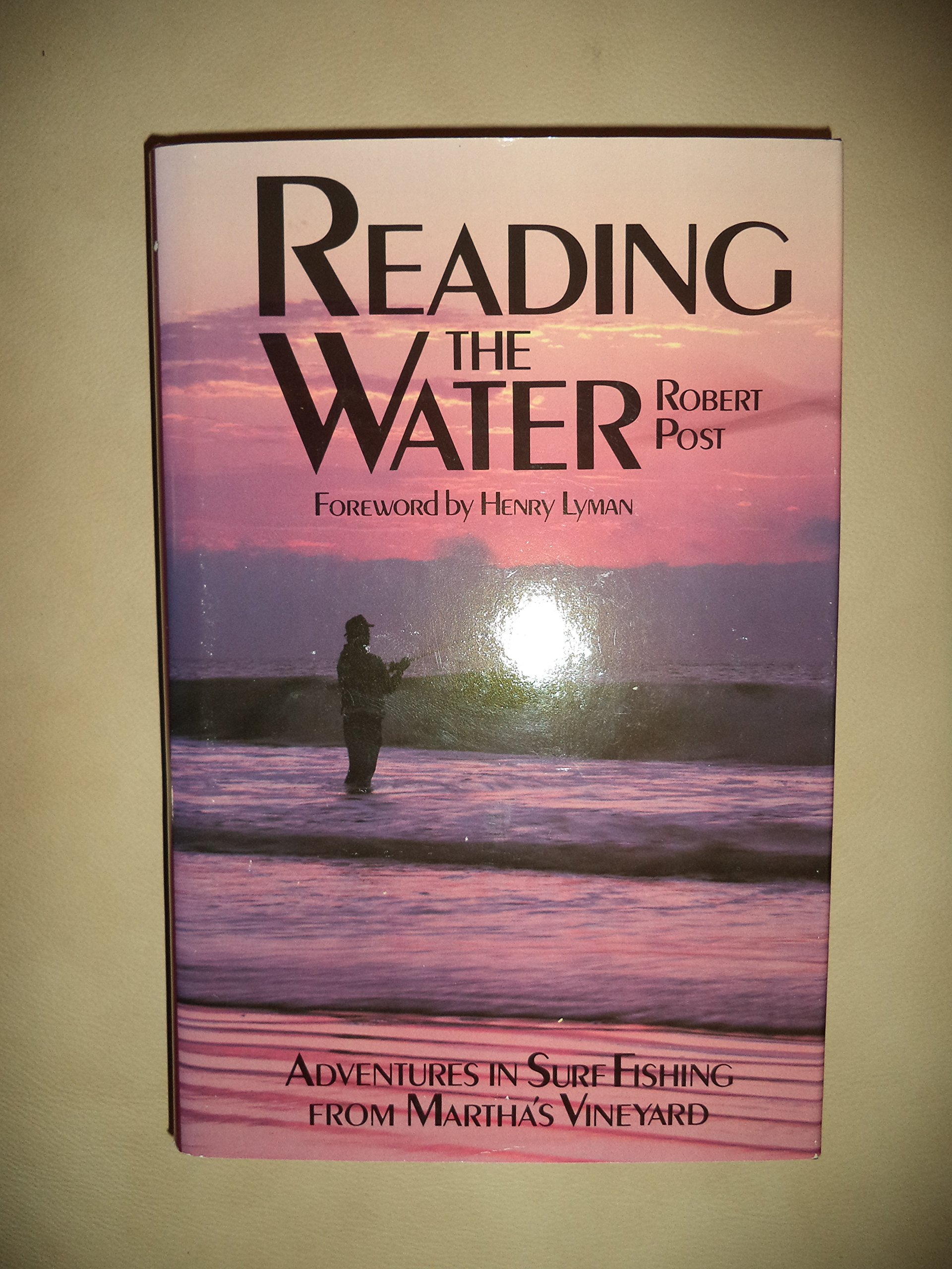 Reading the Water: Adventures in Surf Fishing on Martha\'s Vineyard ...