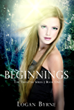 Beginnings (Young Adult Paranormal Vampire Romance) (The Trifectus Series Book 1)
