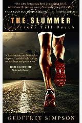 The Slummer: Quarters Till Death Kindle Edition