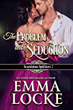 The Problem with Seduction (The Naughty Girls Book 2)