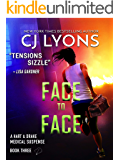 Face to Face (Hart and Drake Medical Suspense Book 3)