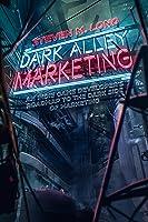 Dark Alley Marketing: An Indie Game Developer's