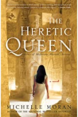 The Heretic Queen:  Heiress of Misfortune, Pharaoh's Beloved Paperback