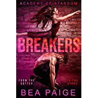 Breakers: A Reverse Harem, Enemies to Lovers Romance (Academy of Stardom Book 3) (English Edition)