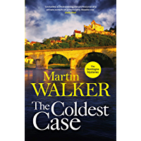 The Coldest Case: It's murder in paradise in the latest gripping case for Bruno Chief of Police (The Dordogne Mysteries…