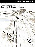 Architettura PostDecostruttivista (Vol. 1) - La linea della complessità