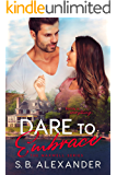 Dare to Embrace (The Maxwell Series Book 7)