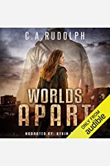 Worlds Apart: A Survival Story Yet Untold (Book Five of the What's Left of My World Series) Audible Audiobook