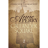 Callander Square (Thomas Pitt Mystery, Book 2): A gripping Victorian mystery of secrets and murder (English Edition)