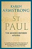 St Paul: The Misunderstood Apostle