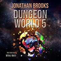 Dungeon World, Book 5: A Dungeon Core Experience
