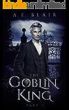 The Goblin King: Part I