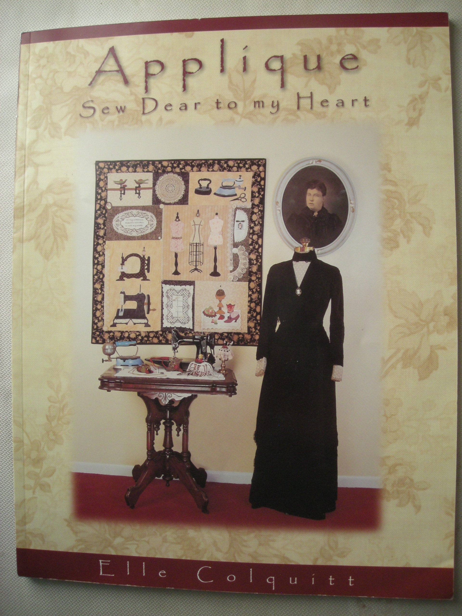 Applique: Sew Dear to my Heart
