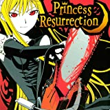 Princess Resurrection (Issues) (20 Book Series)
