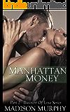 Manhattan Money (Business of Love Book 2)