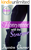 Honeymoon with the Stranger