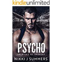 The Psycho: A Dark New Adult Stalker Romance (The Soldiers of Anarchy Book 1)
