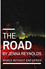 The Road (World Without End Book 1) Kindle Edition