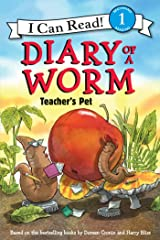 Diary of a Worm: Teacher's Pet (I Can Read Level 1) Kindle Edition