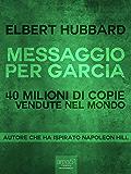 Messaggio per Garcia (Il mondo di Napoleon Hill)