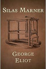 Silas Marner (Standard Classics) Kindle Edition