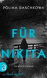 Für Nikita: Kriminalroman (Russische Ermittlungen 5)