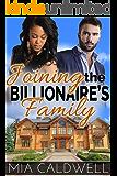 Joining the Billionaire's Family (Contemporary BWWM Romance)