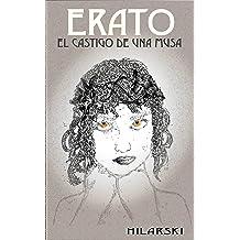 Erato, el castigo de una musa (Spanish Edition) Aug 10, 2014