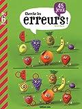 Mon Grand Livre de Jeux : Cherche les Erreurs ! - Dès 6 ans