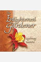 The Enlightened Gardener Audible Audiobook