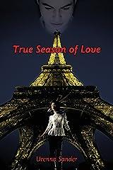 True Season of Love Kindle Edition