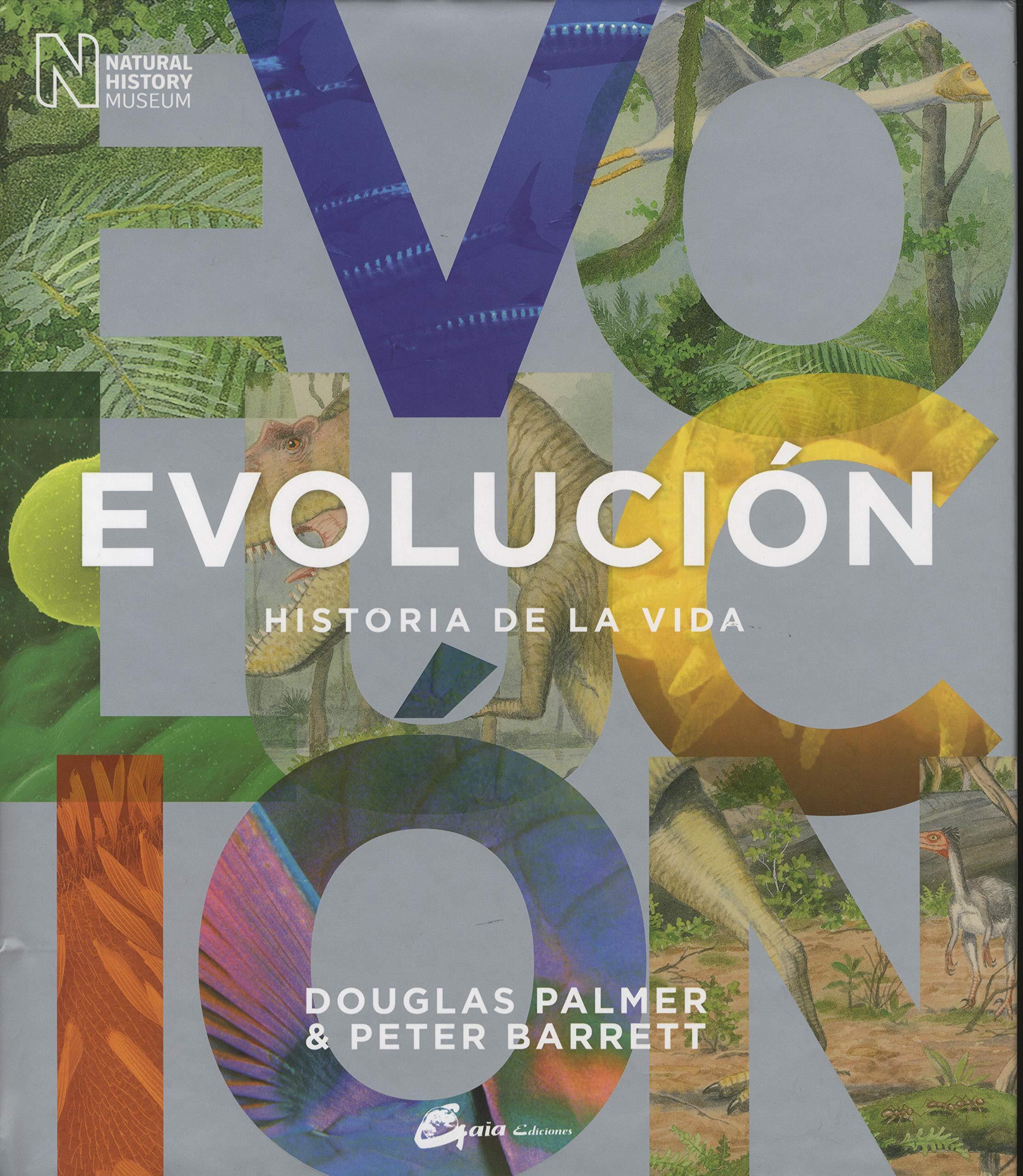 Evolución. Historia De La Vida: Amazon.es: Douglas Palmer ...