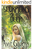 Scorpions of the Deep (The Elemental Demons Urban Fantasies Book 1)