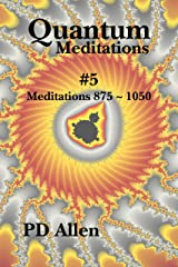 Quantum Meditations #5 Kindle Edition