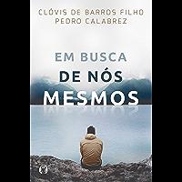Em busca de nós mesmos (Portuguese Edition)
