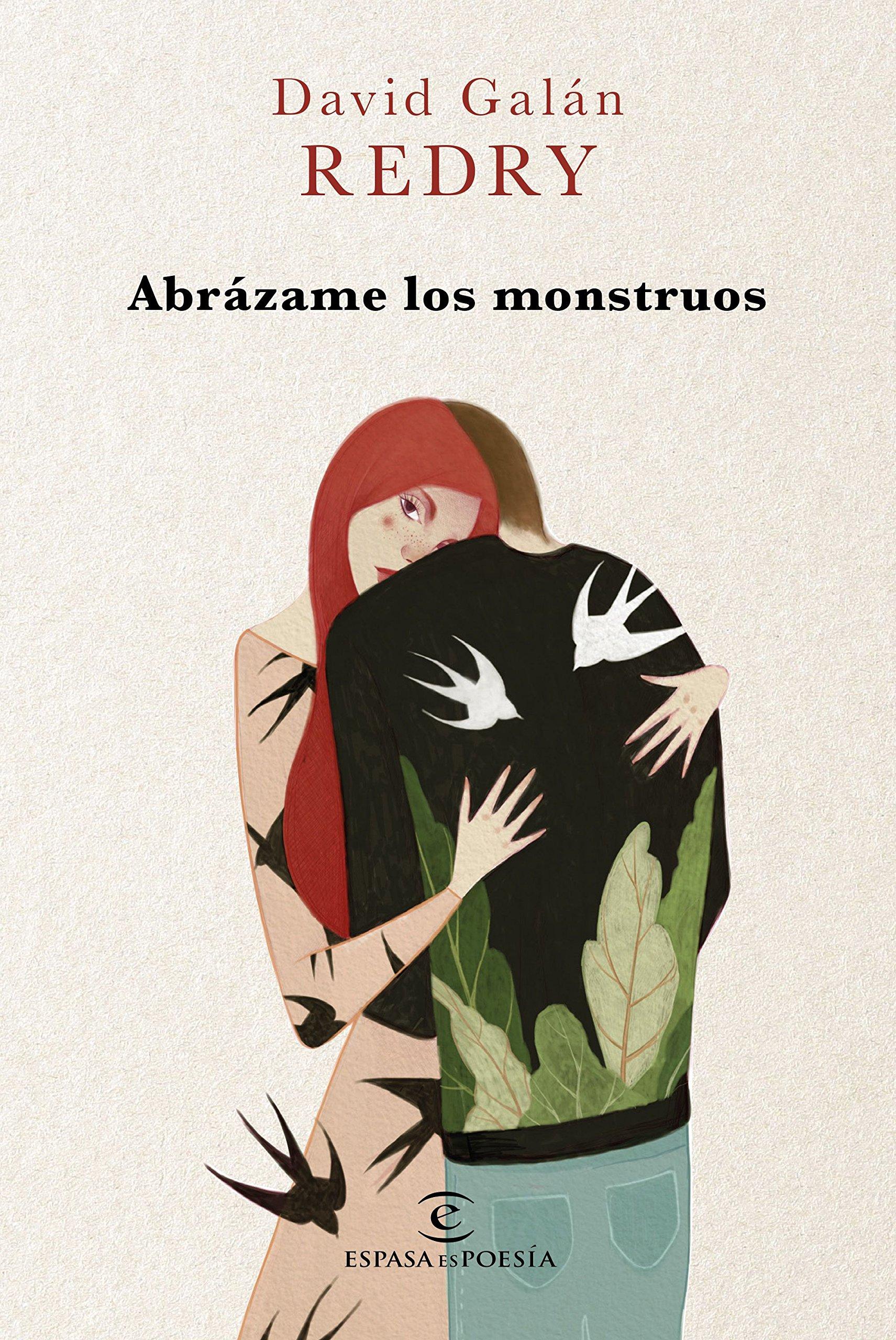 Abrázame los monstruos (ESPASAesPOESÍA): Amazon.es: Redry - David ...