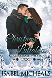 Christmas Lullabies: A Sweet Contemporary Romance With Heart (Mustang Valley Book 1)