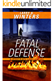 Fatal Defense (A Jessie Black Legal Thriller) (Jessie Black Legal Thrillers Book 4)