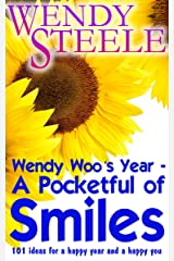 Wendy Woo's Year – A Pocketful of Smiles - 101 ideas for a happy year and a happy you Kindle Edition