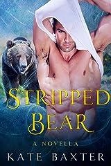Stripped Bear: A BBW Paranormal Bear Shifter Romance (Last True Vampire) Kindle Edition