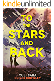 To The Stars And Back