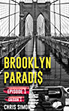 Épisode 1: Saison 1 (Brooklyn Paradis t. 0)