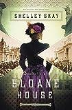 Secrets of Sloane House (The Chicago World's Fair Mystery Series)