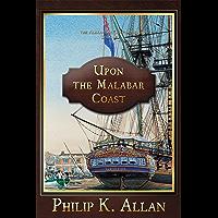 Upon the Malabar Coast (English Edition)