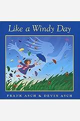 Like a Windy Day Kindle Edition