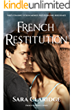 French Restitution (French Romance Book 1)