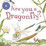 Are You a Dragonfly? (Backyard Books)