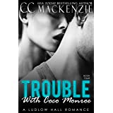 The Trouble With Coco Monroe: A Ludlow Hall Romance