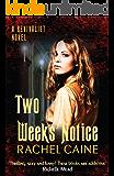 Two Weeks' Notice (Revivalist Book 2)